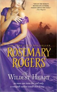 Wildest Heart by Rosemary Rogers