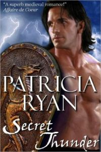 Secret Thunder (Lords of Conquest) by Patricia Ryan