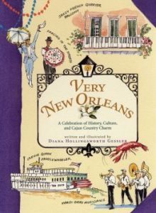 Very New Orleans by Diana Hollingsworth Gessler