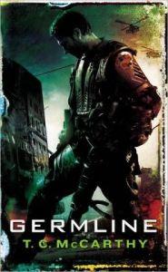 Germline (Subterrene War Series #1) by T. C. McCarthy
