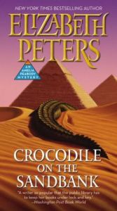 Crocodile on the Sandbank (Amelia Peabody Series #1) by Elizabeth Peters
