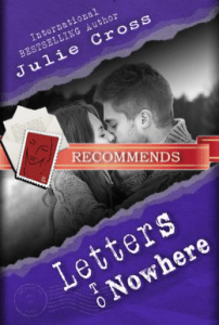 Letters to Nowhere by Julie Cross, recommended by John