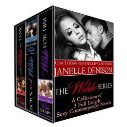 The Wilde Series: Set of 3 Full Length Novels  by Janelle Denison