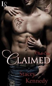 Claimed: Club Sin by Stacey Kennedy.
