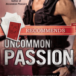 Uncommon Passion by Anne Calhoun
