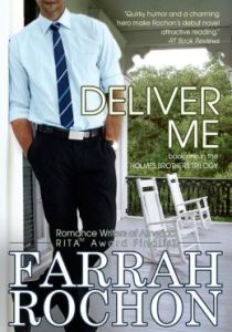 Deliver Me by Farrah Rochon