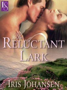 The Reluctant Lark: A Loveswept Classic Romance  by     Iris Johansen
