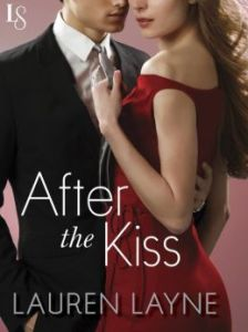 After the Kiss: Sex, Love & Stiletto Series by Lauren Layne