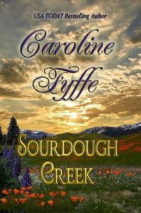 Sourdough Creek (Western Historical Romance)  by Caroline Fyffe
