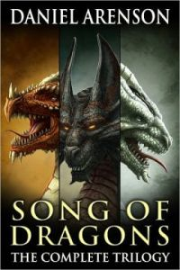 Song of Dragons: The Complete Trilogy [NOOK Book] by Daniel Arenson