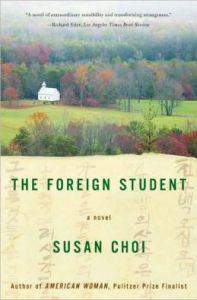 The Foreign Student: A Novel - Susan Choi