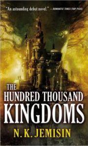 The Hundred Thousand Kingdoms (The Inheritance Trilogy)  by N.K. Jemisin