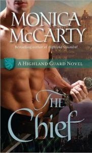 The Chief (Highland Guard Series #1) by Monica McCarty