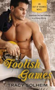 Foolish Games (Out of Bounds #2) by Tracy Solheim