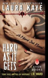 Hard As It Gets (Hard Ink Series #1) by Laura Kaye