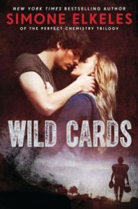 Wild Cards by Simone Elkeles