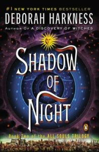 Shadow of Night (All Souls Trilogy #2) by Deborah Harkness