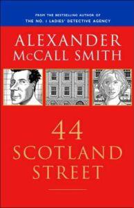 44 Scotland Street (44 Scotland Street Series #1) by Alexander McCall Smith