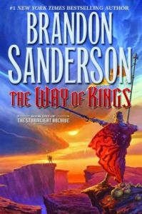 The Way of Kings (Stormlight Archive Series #1) by Brandon Sanderson