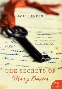 The Secrets of Mary Bowser: A Novel by Lois Leveen