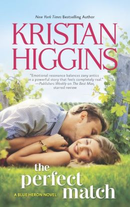 The Perfect Match by Kristan Higgins