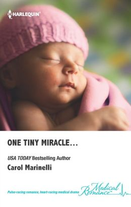 One Tiny Miracle by Carol Marinelli