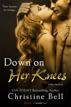 Down on Her Knees Christine Bell