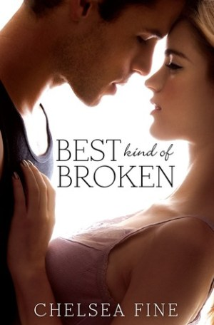Best Kind of Broken (Finding Fate #1) by Chelsea Fine
