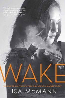 Wake (Wake Trilogy Series #1) by Lisa McMann