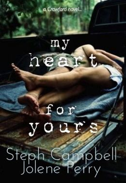 My Heart for Yours by Stephanie Campbell, Jolene Perry