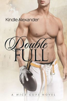 Double Full (A Nice Guys Series)  by Kindle Alexander