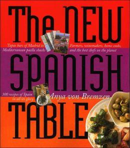 New Spanish Table by Anya von Bremzen, Susan Goldman