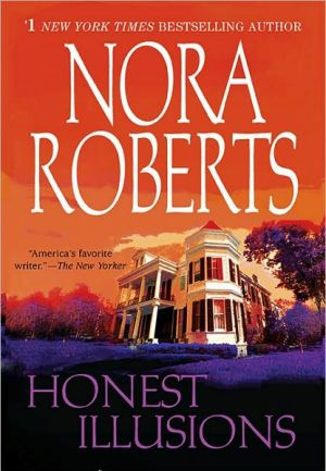 Honest Illusions Nora Roberts