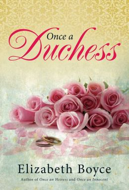 Once a Duchess by Elizabeth Boyce