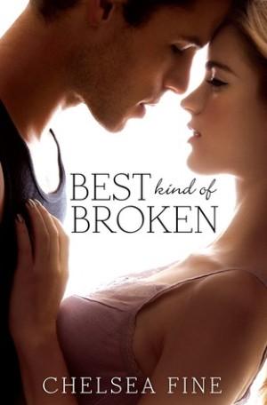 Best Kind of Broken by Chelsea Fine