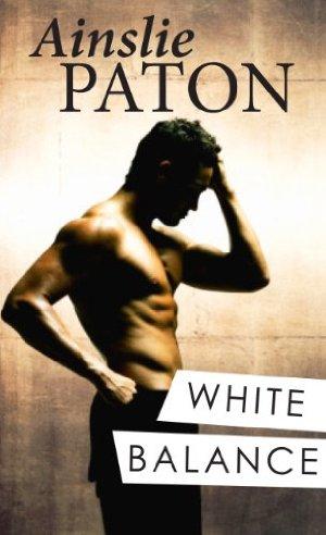 White Balance  by Ainslie Paton