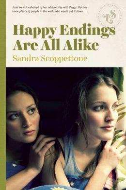 Happy Endings are All Alike by Sandra Scoppetone