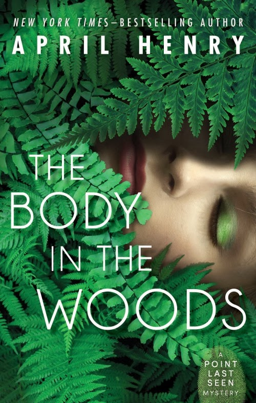 Review The Body In The Woods By April Henry