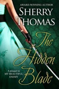 The Hidden Blade by Sherry Thomas