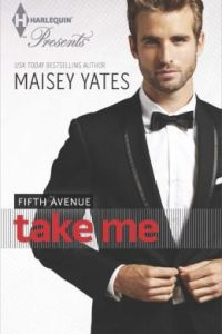 Take Me by Maisey Yates