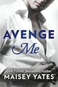 Avenge Me (Fifth Avenue) by Maisey Yates