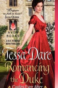 Romancing the Duke (Castles Ever After Series #1) by Tessa Dare