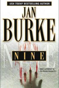 Nine by Jan Burke.