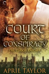 Court of Conspiracy by April Taylor.