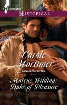 Marcus Wilding: Duke of Pleasure   by Carole Mortimer