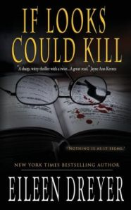 If Looks Could Kill (A Suspense Novel)  by Eileen Dreyer