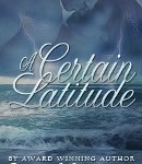 A Certain Latitude by Janet Mullany