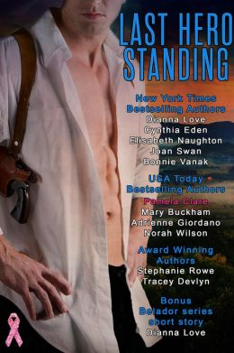 LAST HERO STANDING by Dianna Love