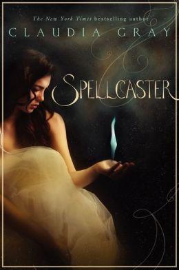 Spellcaster (Spellcaster Series #1) by Claudia Gray