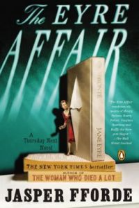 The Eyre Affair (Thursday Next Series #1) by Jasper Fforde